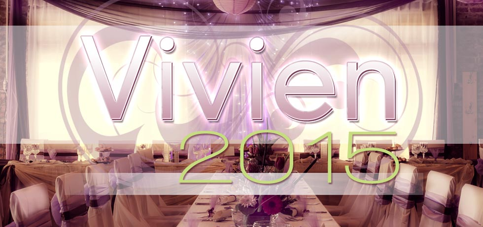 Meet the Latest and Greatest Vivien – 2015